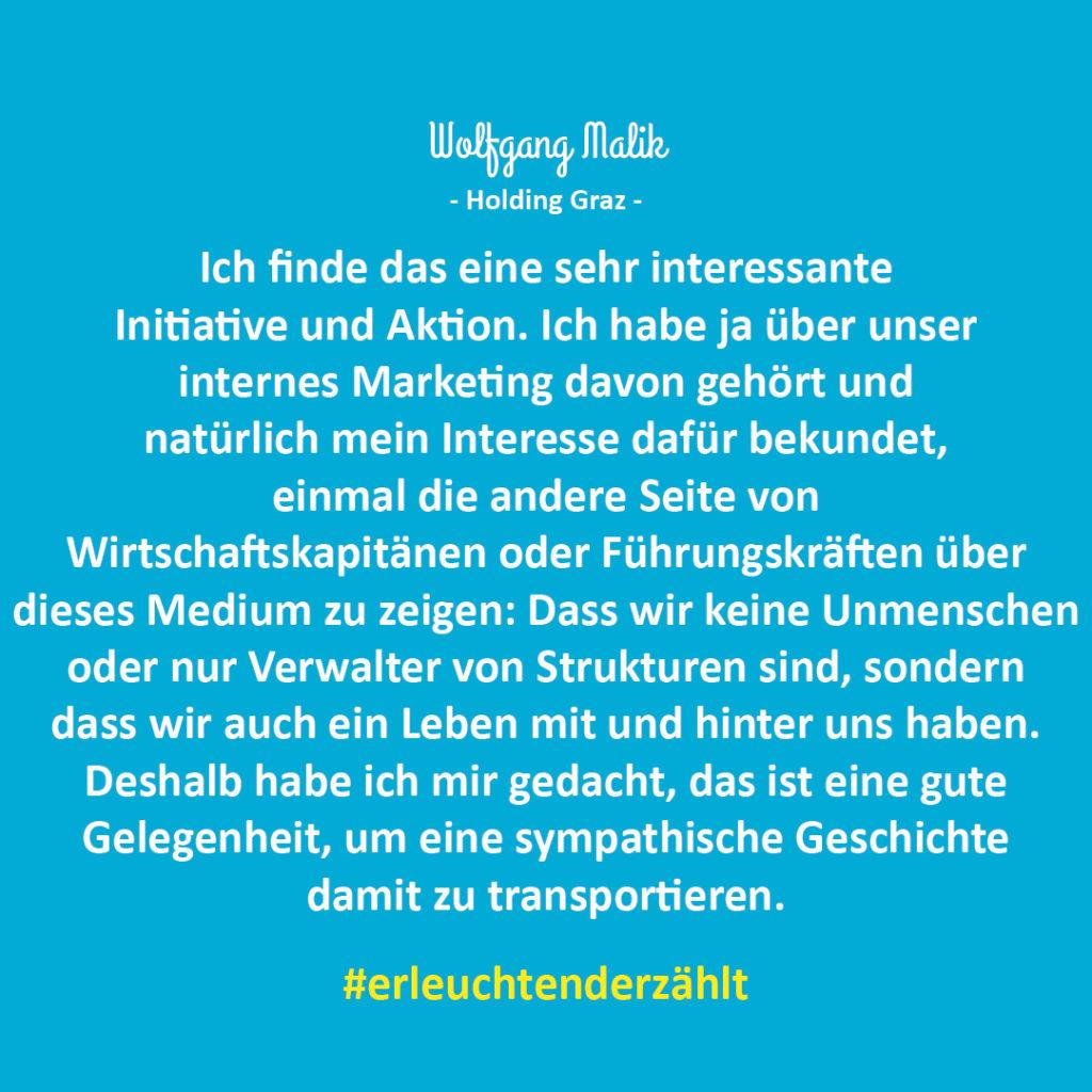 Chef Zitat Wolfgang Malik Holding Graz